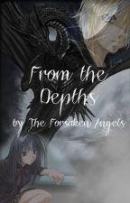 From the Depths by ForsakenAngels
