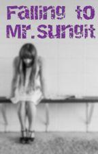 """Falling to Mr.Sungit"" by Girluhloo"