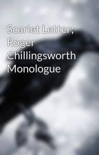 Scarlet Letter; Roger Chillingsworth Monologue by karon_sin17