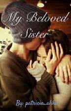 My Beloved Sister by patricia_alika