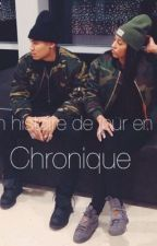 <<Mon histoire de jour en jour - Chronique>> by LeaChro