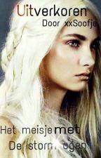 uitverkoren - Het meisje met de storm ogen by xxSoofje