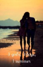 3 Girls, 3 Boys, 1 Summer -Justin Bieber lovestory by xAmyxx