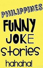 Philippines Funny Joke Stories by Schnittika_Ayah