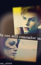 Do You Still Remember Me? by lovely_aillie18