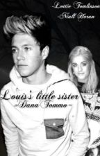 Louis's little sister | Niall Horan by DanaTommo