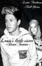 Louis's little sister | Niall Horan by DanaTommo