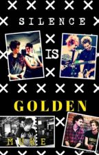 Silence Is Golden (Muke) by CottonCandyClifford_