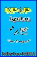 Kpop Lyrics by MisterMIM