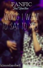 [Shortfic   Spartace] Words I want to say to you by kimellow