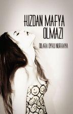 Kızdan Mafya Olmaz ! by DigitTaLPoRtaKaL