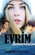 EVRİM by bersueraslan