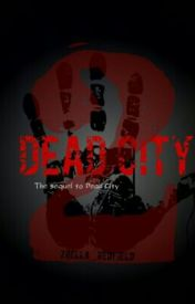 Dead City 2 by Zoella_Tsukiko