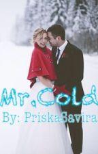 Mr. Cold by PriskaSavira