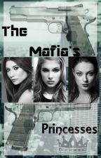 The Mafia's Princesses by Guardian17