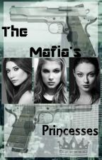 The Mafia's Princesses by Guardian17