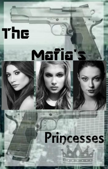 The Mafia's Princesses