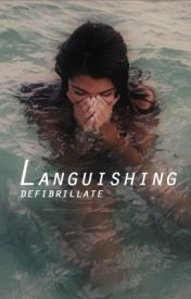 languishing by defibrillate