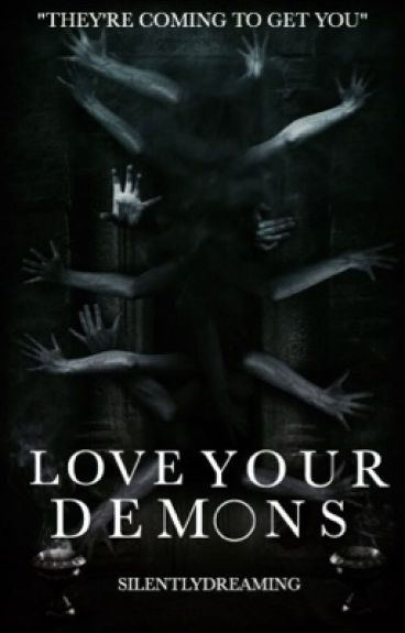 Love your demons