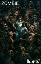 Zombie land [RÉÉCRITURE] by lylykh7