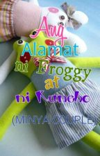 Ang Alamat ni Froggy at ni Kuneho by Lil_Sissy