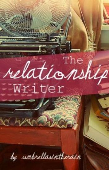 The Relationship Writer