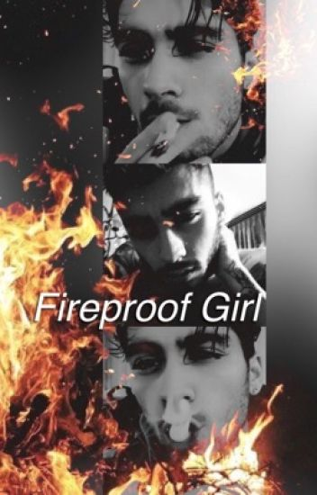 Fireproof Girl - Zayn Malik