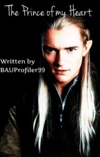 The Prince Of My Heart *Legolas LOTR* ~Completed~ #wattys2015