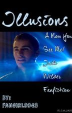 Illusions: A Now You See Me/ Jack Wilder Fanfiction by fangirl9943