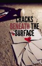 Cracks Beneath the Surface by ShaniaForbes