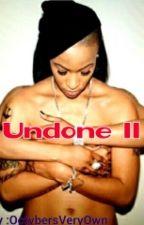 Undone 2 by OctvbersVeryOwn