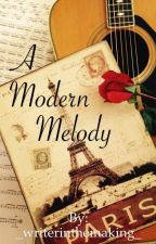 A Modern Melody  (poto fanfic) by _writerinthemaking_