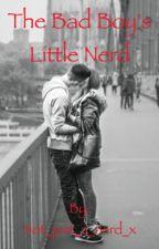The Bad Boy's Little Nerd by Not_just_a_nerd_x