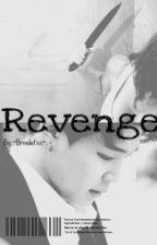 Revenge [Jimin y Tú] by dayannabrenda1
