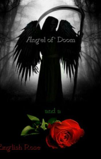 Angel of Doom and an English Rose (Phantom of the Opera)