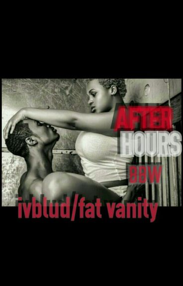 After Hours: BBW