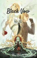 """Black Vow"" by AkumaNoAsobi"