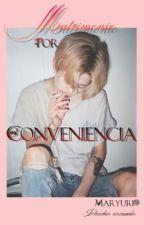 Matrimonio Por Conveniencia...•yaoi• by maryuri10