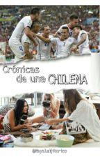 Crónicas de una Chilena by chileanxgirl