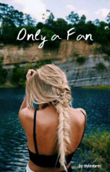 Only a Fan (Niall Horan Fanfiction)