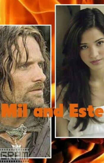 Mil and Estel (Aragorn love story)