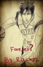 Forever? (Kagami x Reader) by Rocko_82