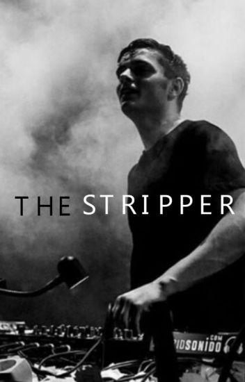 The Stripper (martin garrix) -TERMINADA-