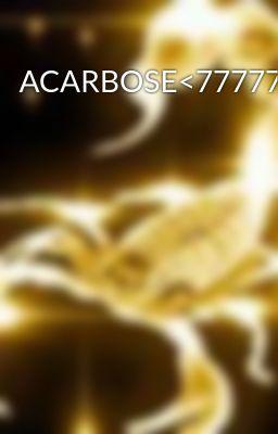 Đọc truyện ACARBOSE<7777777>