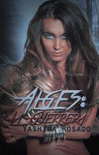 Alges: La Guerrera by BlazeShira