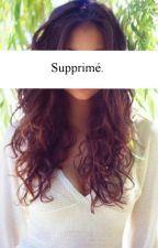 Supprimé. by Cxrxlie