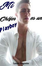 Mi Chófer es un Playboy. by ANiceLove
