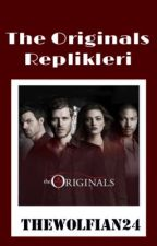 The Originals Replikleri by TheWolfian24