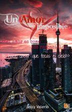 Un Amor Imposible by JoseniaLeonardo