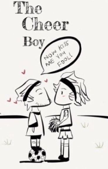 The Cheer Boy ✿ (Larry Version)